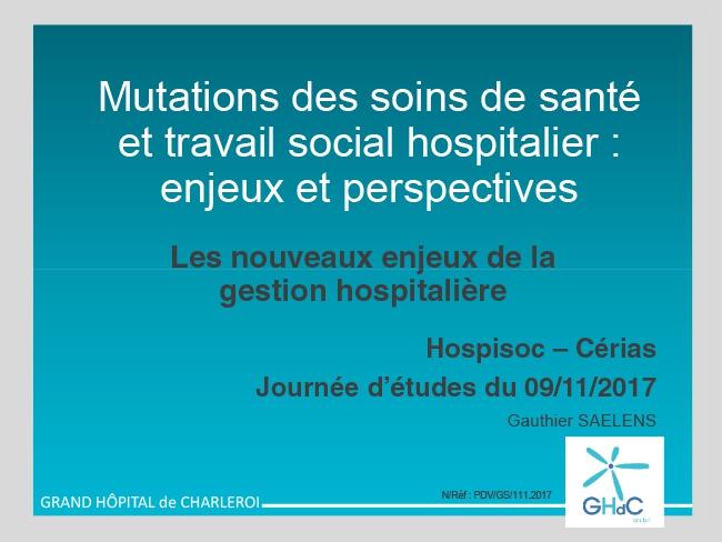 «Mutation des soins de santé et travail social hospitalier : enjeux et perspectives »